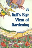 Gull's Eye View of Gardening